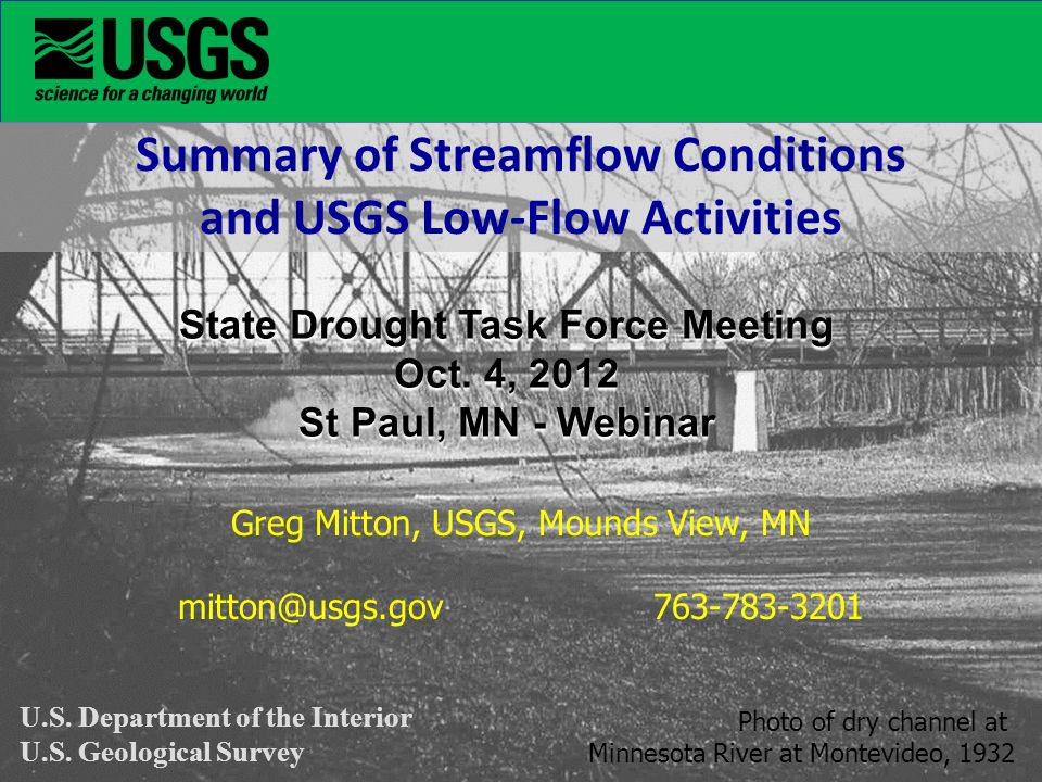 Summary of Streamflow Conditions and USGS Low-Flow Activities State Drought Task Force Meeting Oct.
