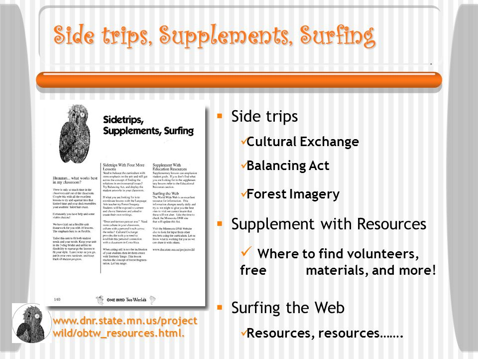 Side trips, Supplements, Surfing Side trips Cultural Exchange Balancing Act Forest Imagery Supplement with Resources Where to find volunteers, free ma