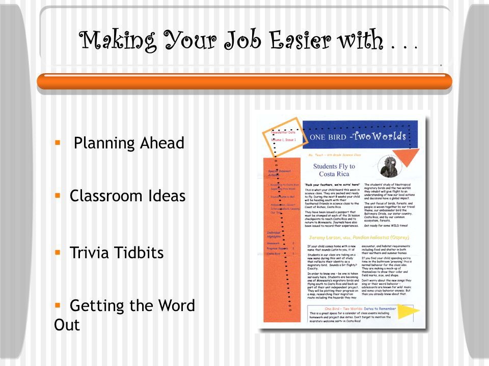Making Your Job Easier with... Planning Ahead Classroom Ideas Trivia Tidbits Getting the Word Out