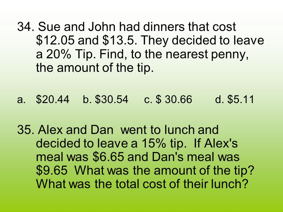 36.Ann deposits $6530 in a savings account that pays 5% interest a year.