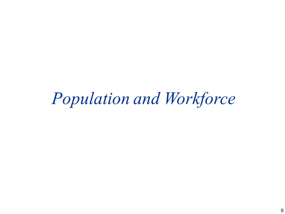 99 Population and Workforce
