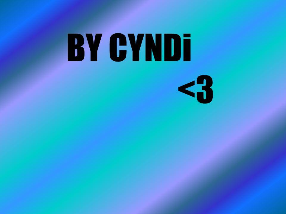 BY CYNDi <3