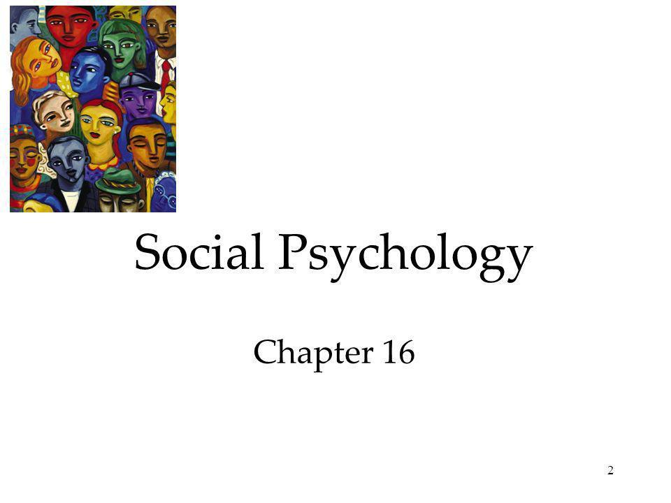 2 Social Psychology Chapter 16