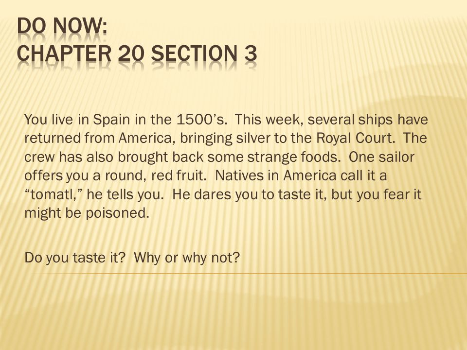 SWBAT identify the Columbian exchange and the creation of Market Economies in Europe
