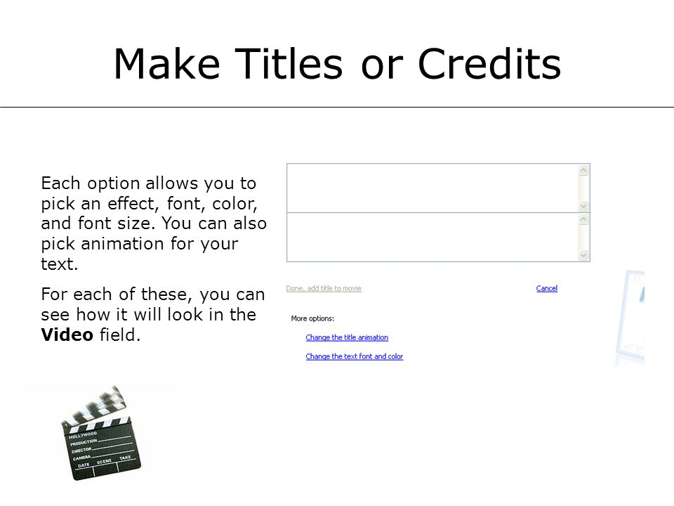 Make Titles or Credits Each option allows you to pick an effect, font, color, and font size.