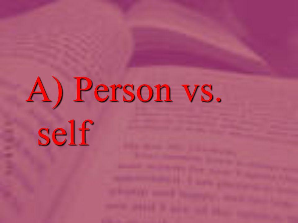 A) Person vs. self