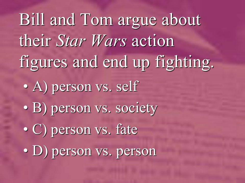 Bill and Tom argue about their Star Wars action figures and end up fighting.