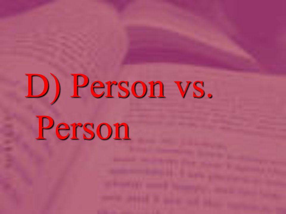 D) Person vs. Person