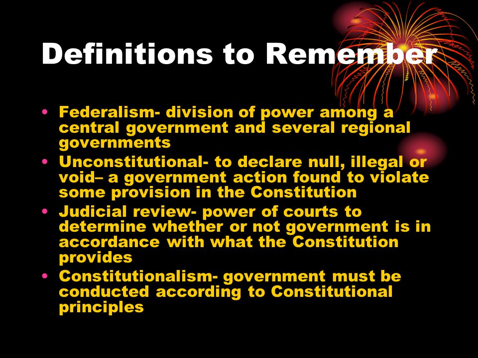 Informal Amendments Changes can also be made to the Constitution through other ways.