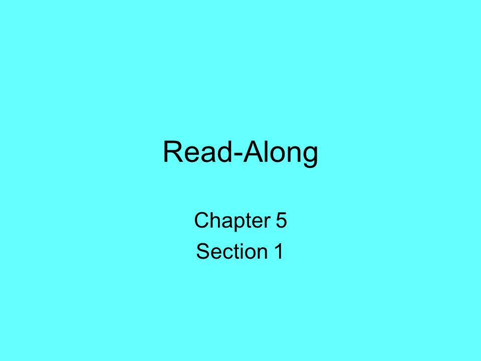 Read-Along Chapter 5 Section 1