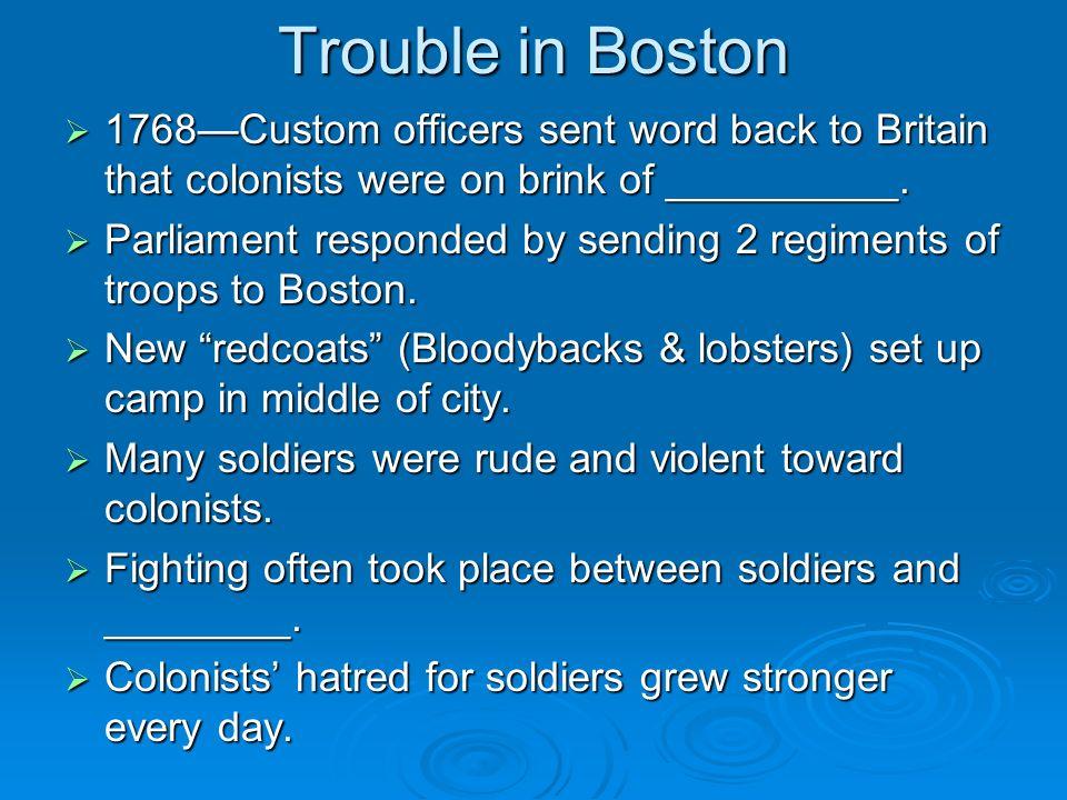 Boston Massacre March 5, 1770tension reached its peak.