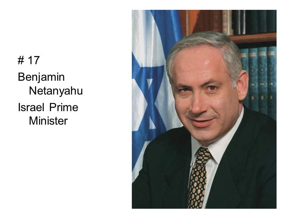 # 17 Benjamin Netanyahu Israel Prime Minister