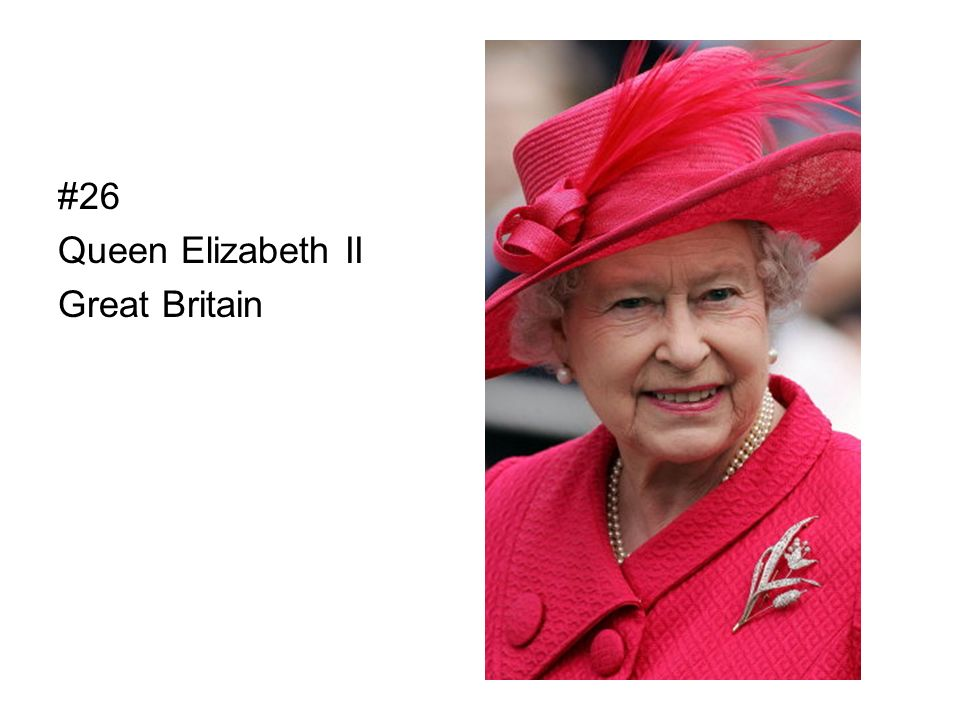 #26 Queen Elizabeth II Great Britain