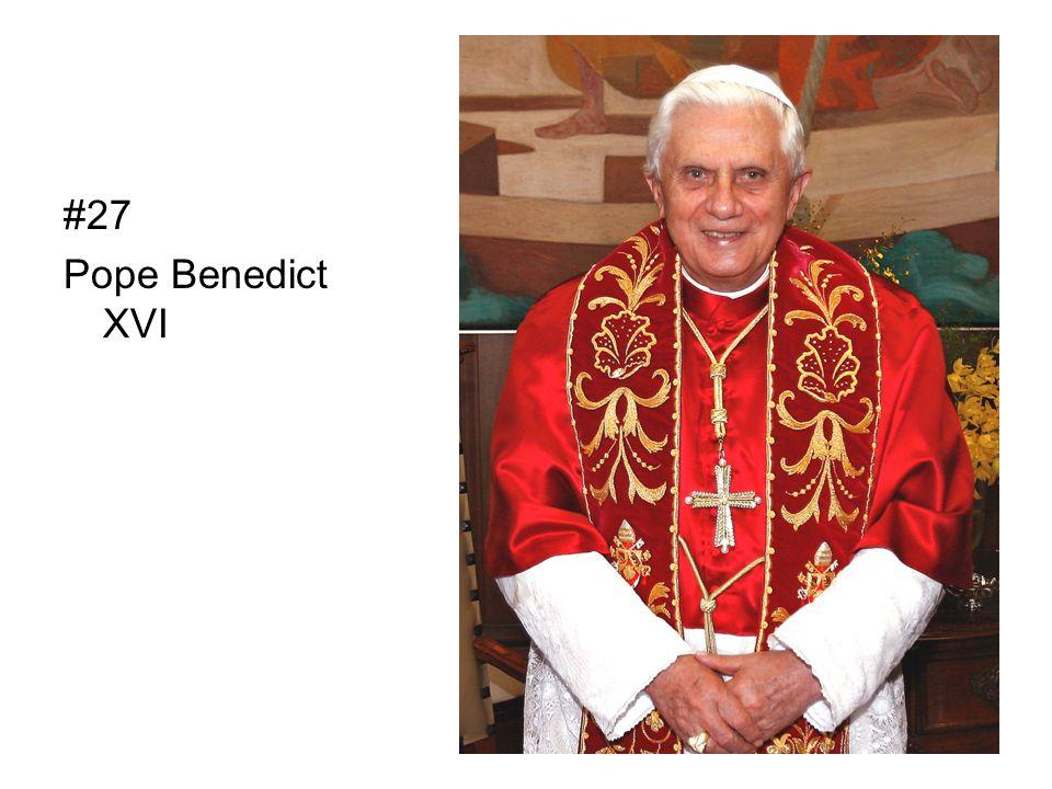 #27 Pope Benedict XVI