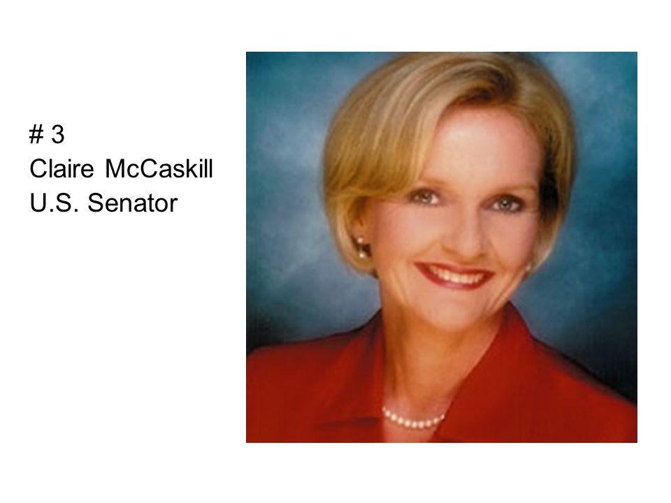 # 3 Claire McCaskill U.S. Senator
