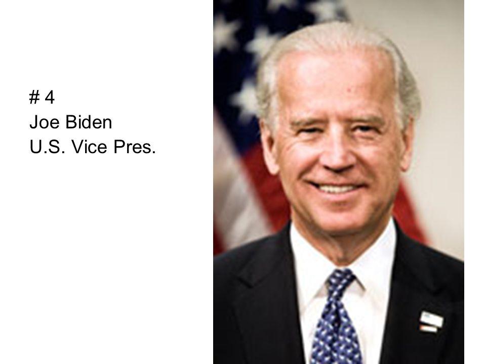 # 4 Joe Biden U.S. Vice Pres.