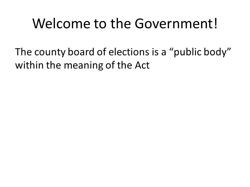 Welcome to the Government.