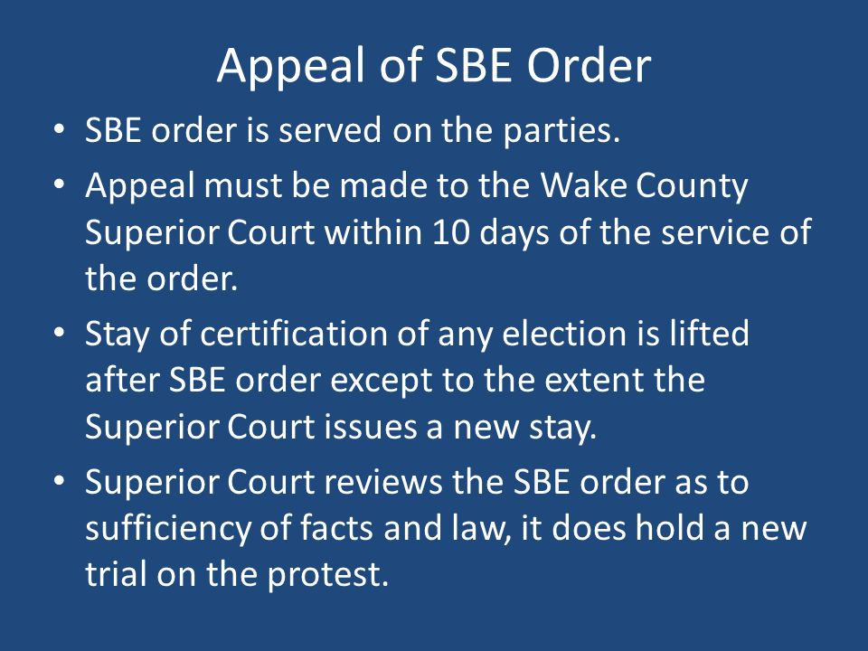 Appeal of SBE Order SBE order is served on the parties.