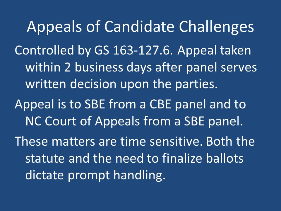 Appeals of Candidate Challenges Controlled by GS 163-127.6.