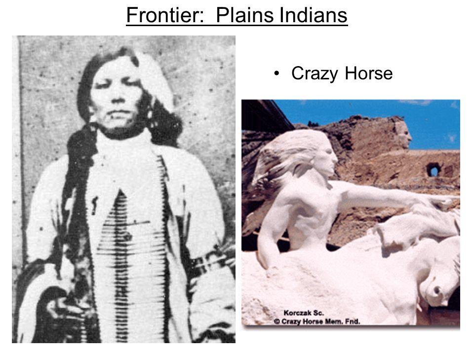 Frontier: Plains Indians Crazy Horse