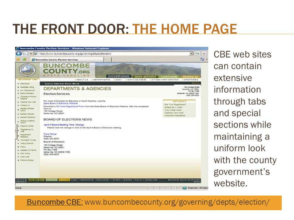 THE FRONT DOOR: THE HOME PAGE CBE web sites can contain extensive information through tabs and special sections while maintaining a uniform look with the county governments website.