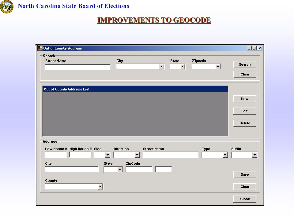 IMPROVEMENTS TO GEOCODE North Carolina State Board of Elections