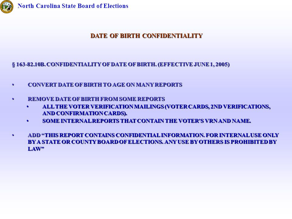 DATE OF BIRTH CONFIDENTIALITY § B. CONFIDENTIALITY OF DATE OF BIRTH.