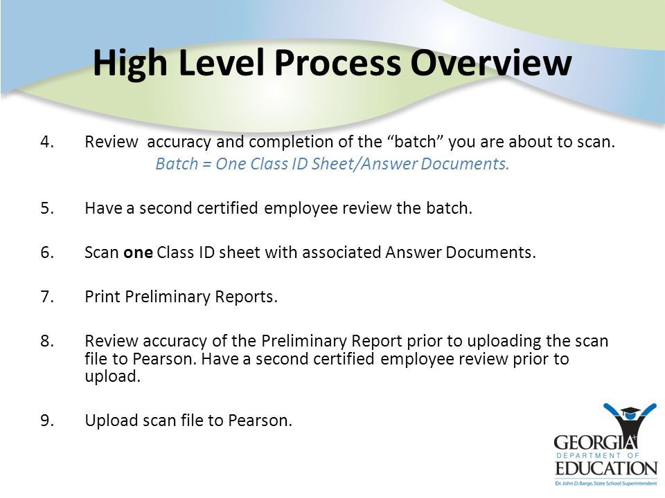 4.Review accuracy and completion of the batch you are about to scan.