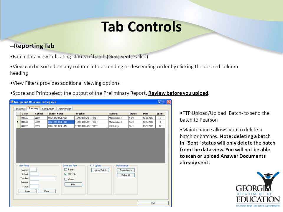 Tab Controls – Reporting Tab Batch data view indicating status of batch (New, Sent, Failed) View can be sorted on any column into ascending or descending order by clicking the desired column heading View Filters provides additional viewing options.