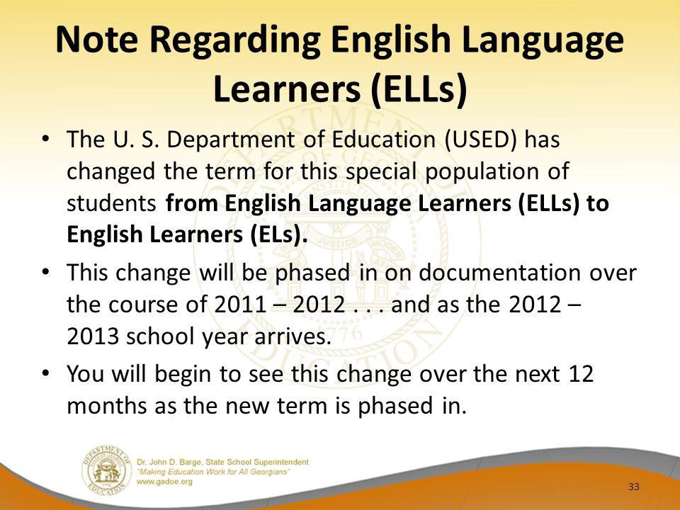 Note Regarding English Language Learners (ELLs) The U.