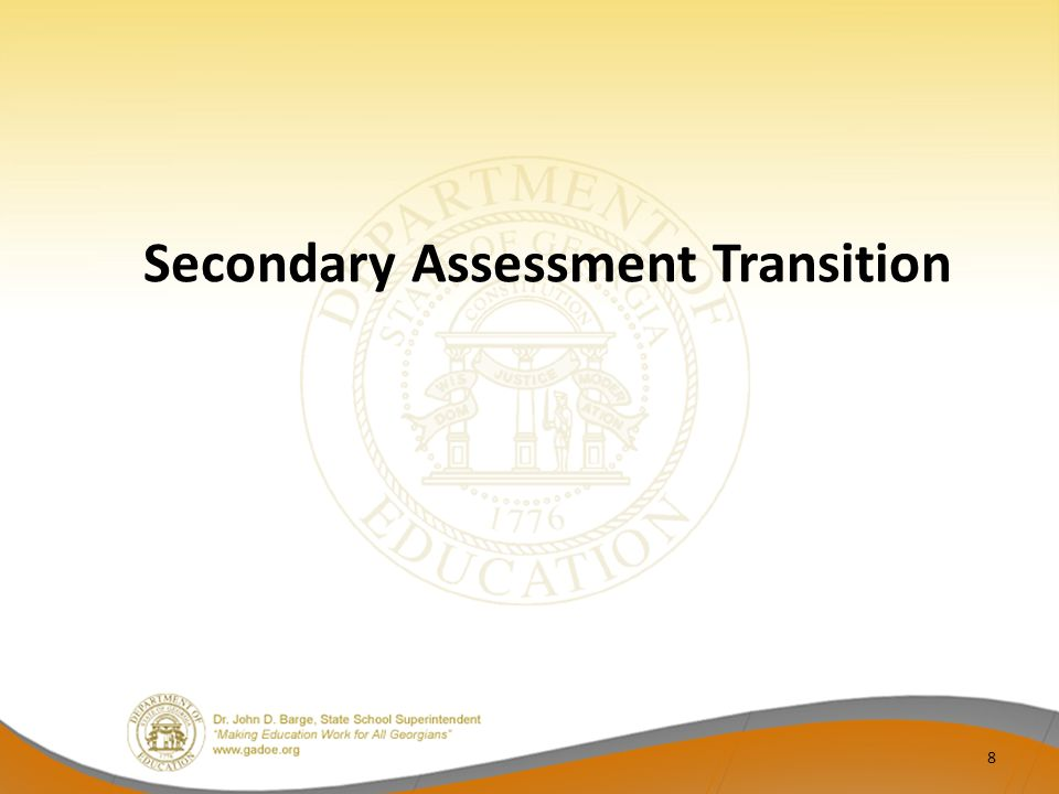 Secondary Assessment Transition 8