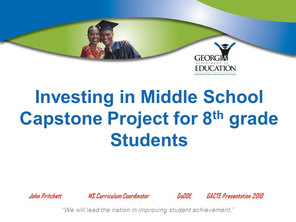 We will lead the nation in improving student achievement.