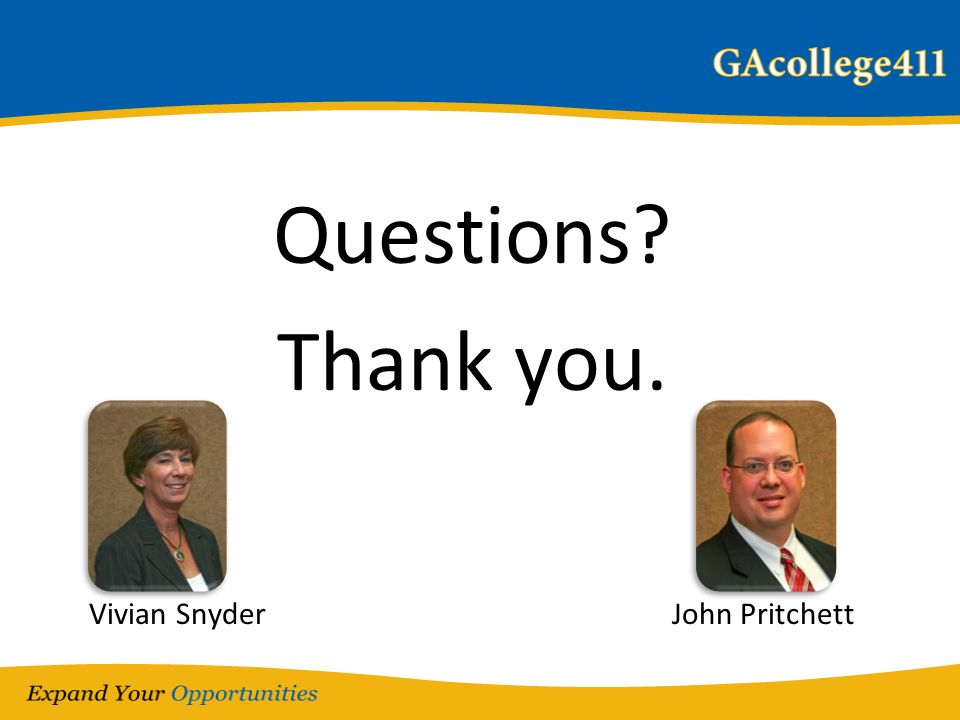 Questions? Thank you. Vivian Snyder John Pritchett
