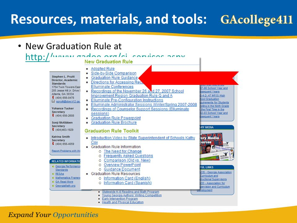 Resources, materials, and tools: New Graduation Rule at http://www.gadoe.org/ci_services.aspx http://www.gadoe.org/ci_services.aspx