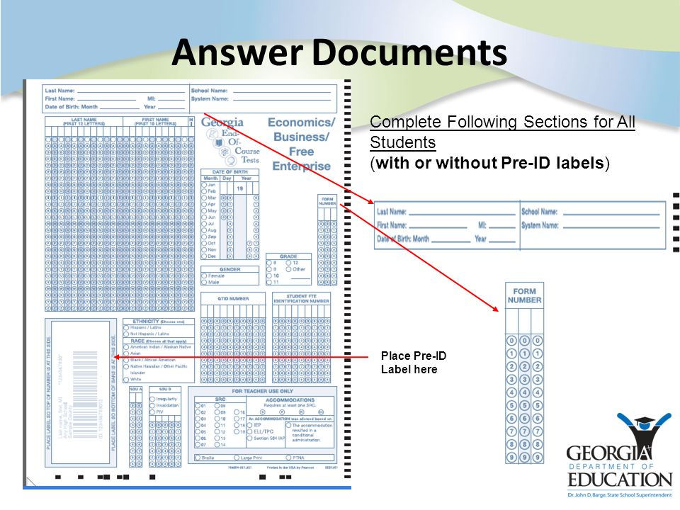 Answer Documents Complete Following Sections for All Students (with or without Pre-ID labels) Place Pre-ID Label here