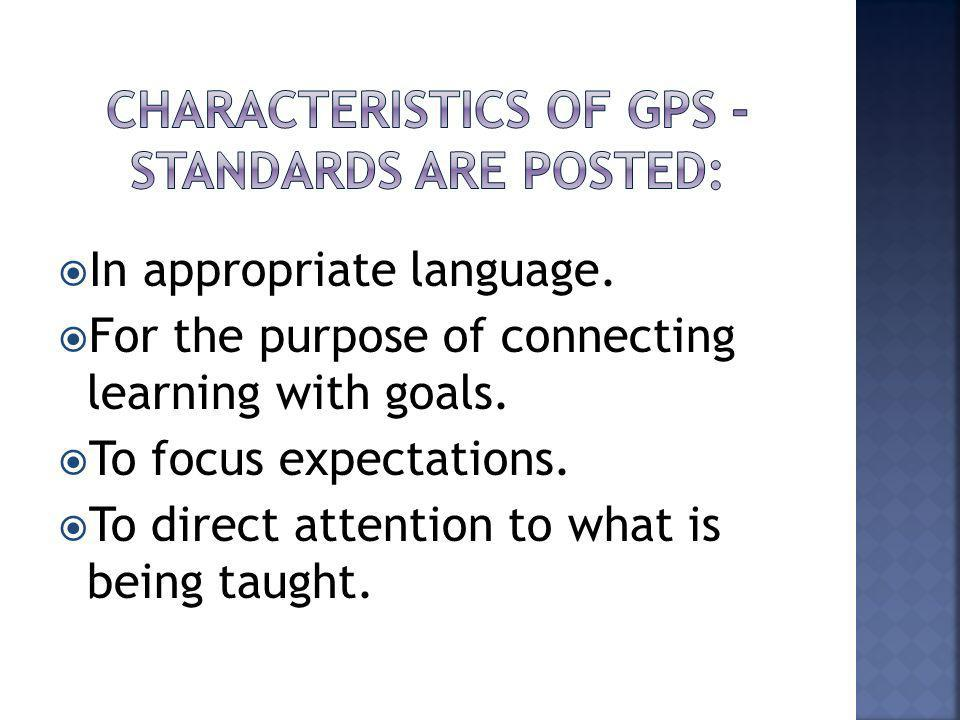 In appropriate language.For the purpose of connecting learning with goals.