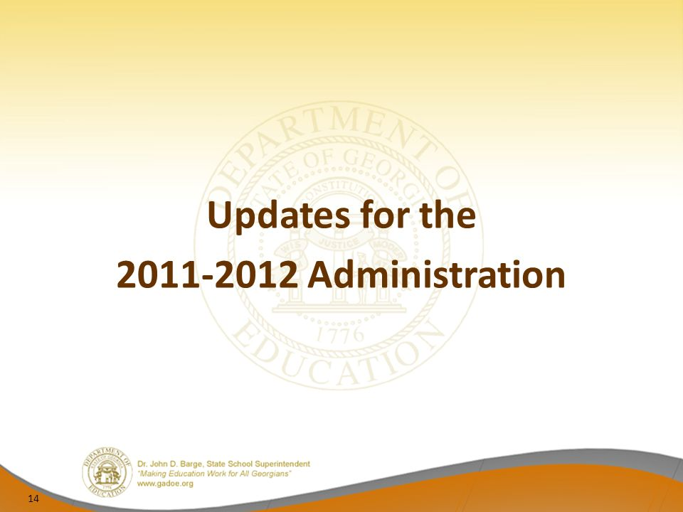 Updates for the Administration 14