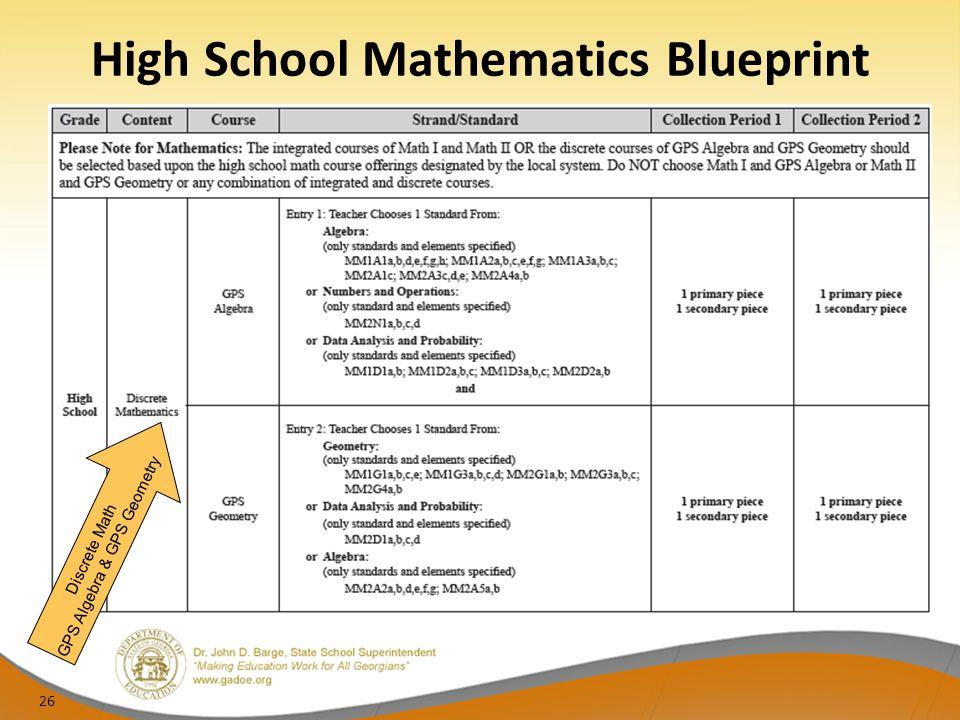 High School Mathematics Blueprint Discrete Math GPS Algebra & GPS Geometry 26