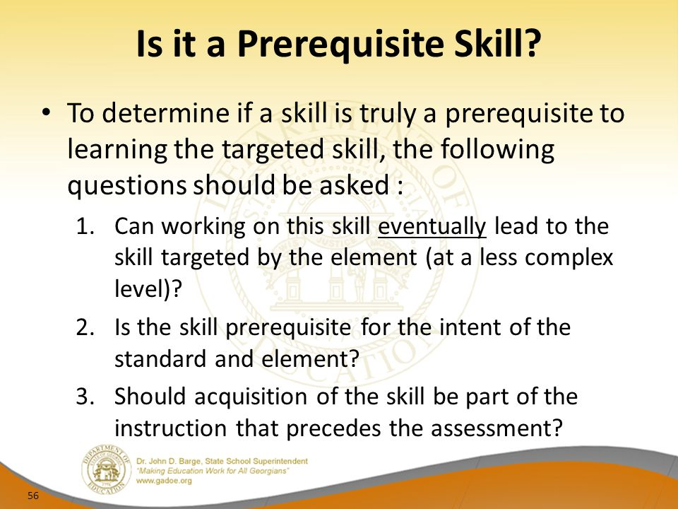 Is it a Prerequisite Skill.