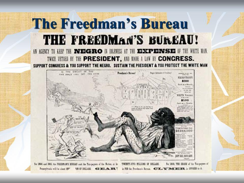 The Freedmans Bureau