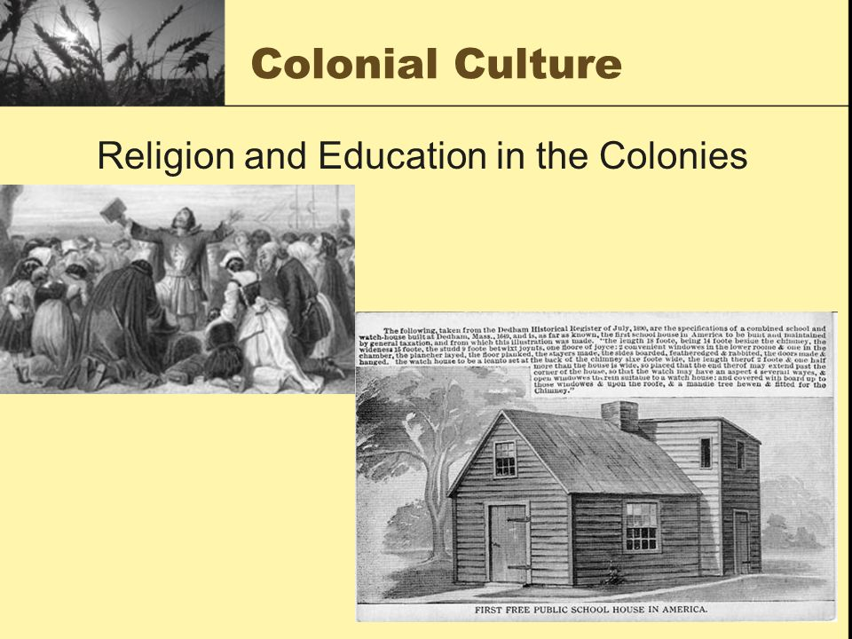 Colonial Culture Religion and Education in the Colonies