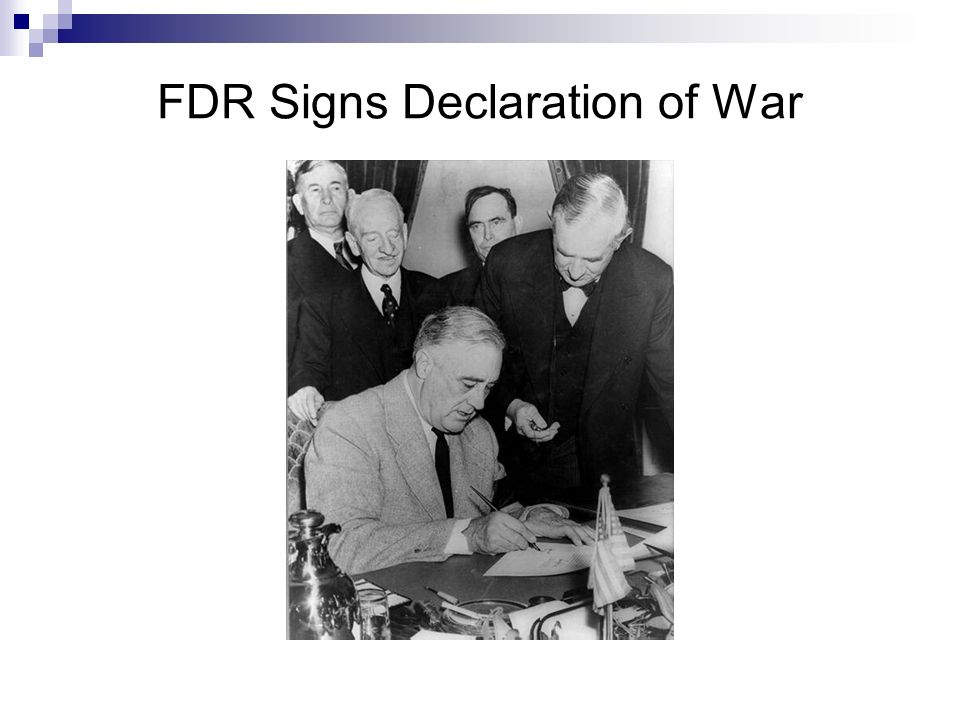 FDR Signs Declaration of War