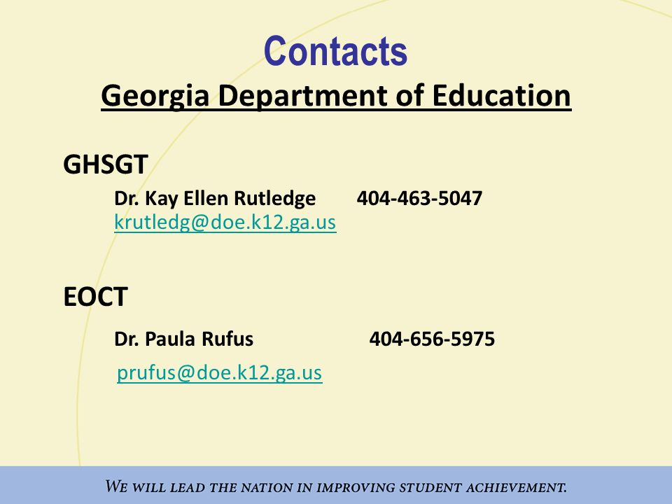 Contacts Georgia Department of Education GHSGT Dr.