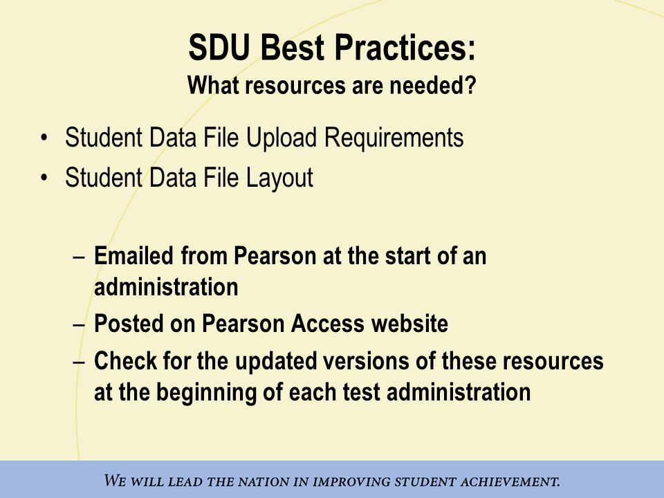 SDU Best Practices: What resources are needed.