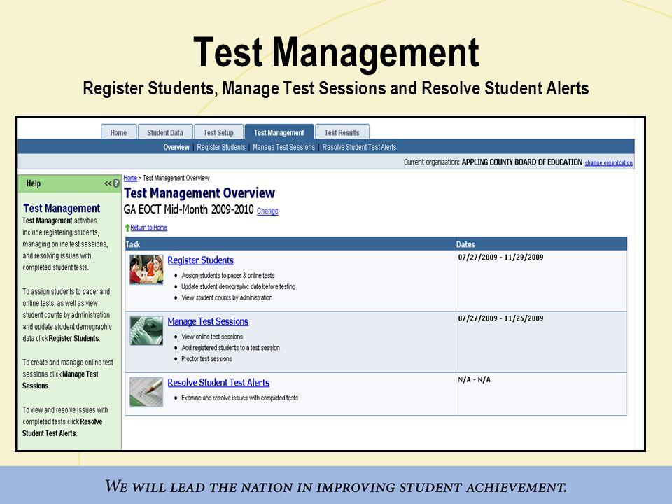 Test Management Register Students, Manage Test Sessions and Resolve Student Alerts