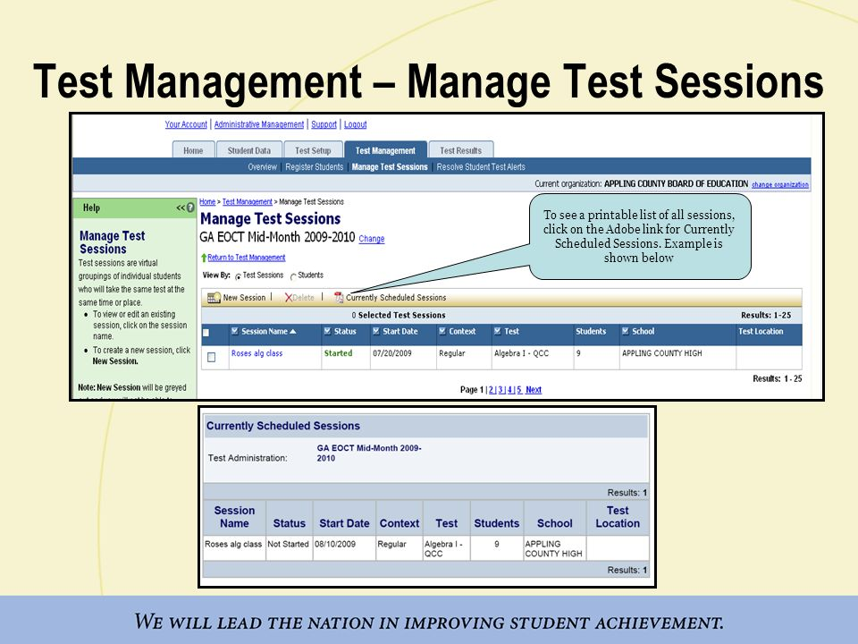 Test Management – Manage Test Sessions To see a printable list of all sessions, click on the Adobe link for Currently Scheduled Sessions. Example is s