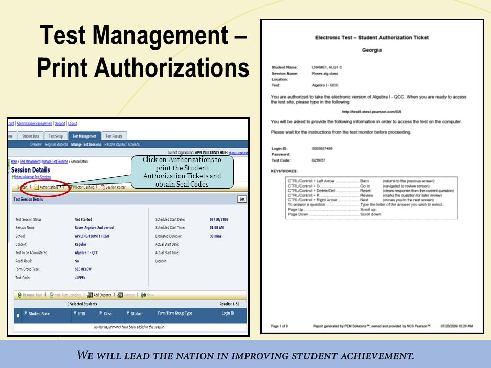 Test Management – Print Authorizations Click on Authorizations to print the Student Authorization Tickets and obtain Seal Codes