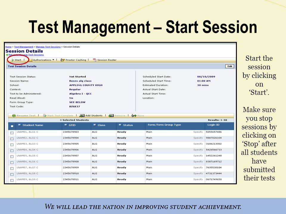 Test Management – Start Session Start the session by clicking on Start. Make sure you stop sessions by clicking on Stop after all students have submit