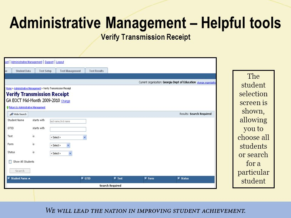 Administrative Management – Helpful tools Verify Transmission Receipt The student selection screen is shown, allowing you to choose all students or se