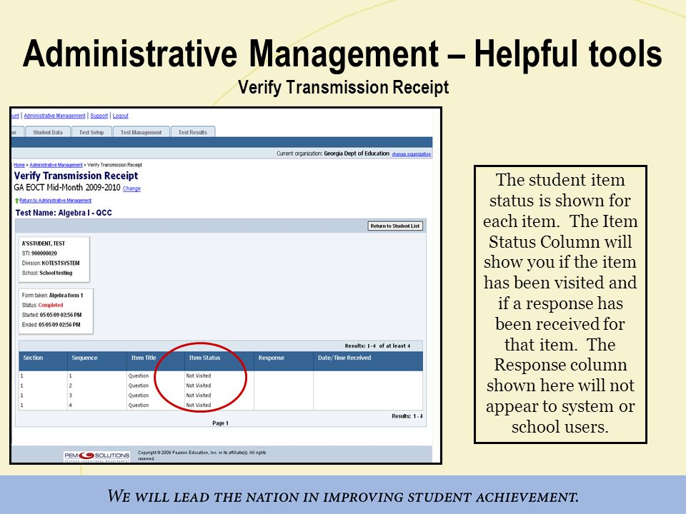 Administrative Management – Helpful tools Verify Transmission Receipt The student item status is shown for each item.